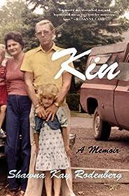 Kin: A Memoir