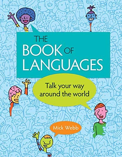 The Book of Languages: Talk Your Way around the World by Owlkids