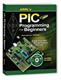 ARRL's PIC Programming for Beginners, Mark Spencer and Nancy G. Hallas, 0872590895