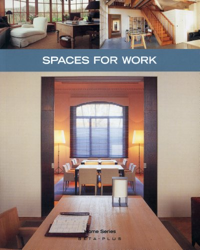 Spaces for Work (Home)