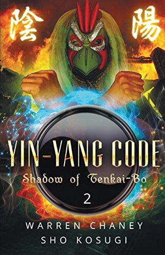 Yin-Yang Code: Shadow of Tenkai-Bo (Book -