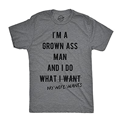Mens Im A Grown Man I Do What My Wife Wants Tshirt Funny Marriage Tee for Guys