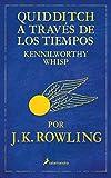 Quidditch a traves de los tiempos (Spanish Edition)