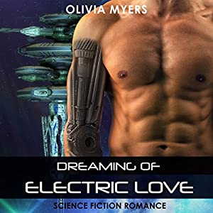 Dreaming of Electric Love Audiobook