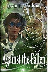 Against the Fallen (The Fallen Series) Paperback
