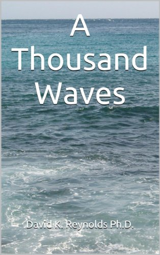 A Thousand Waves (Constructive Living Book - 1000 Waves