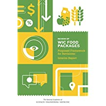 Review of WIC Food Packages: Proposed Framework for Revisions: Interim Report