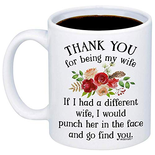 MyCozyCups Gifts For Wife - Thank You For Being My Wife Coffee Mug - Cute Unique Idea 15oz Cup For Your Wifey, Her - Funny Wedding Anniversary, Valentine's Day, Birthday, Christmas, Mother's Day Mug
