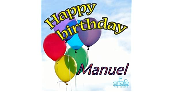 Happy Birthday to You (Birthday Manuel) by Michael & Frencis