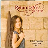 Return To Me by Ellah Gorelik