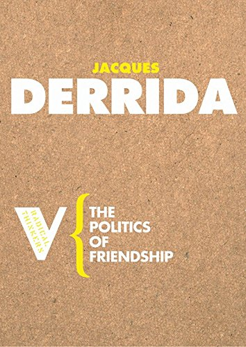 The Politics Of Friendship  Radical Thinkers