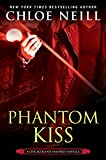 Phantom Kiss (Chicagoland Vampires) Kindle Edition by Chloe Neill