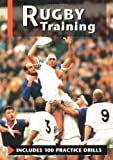 Rugby Training, Barrie Corless and Anne de Looy, 1852238976