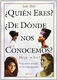 Quien Eres? de Donde Nos Conocemos? Deja Who?, Judy Hall, 9507399143