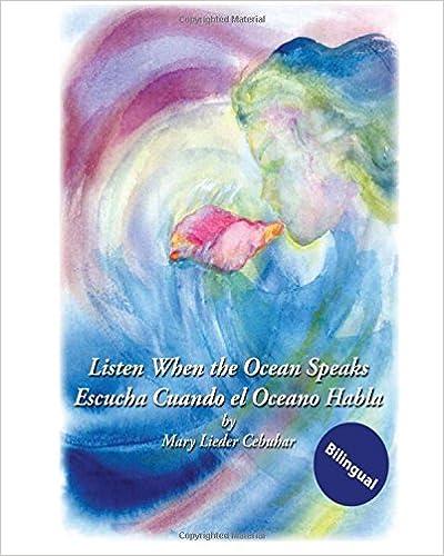 Listen When The Ocean Speaks: Spanish/Engl Edition (Spanish Edition