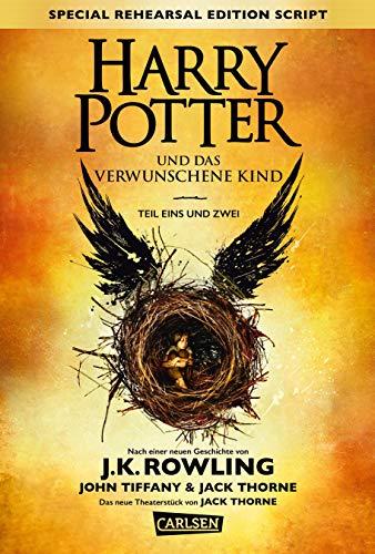 Harry Potter: Harry Potter und das verwunschene Kind. Teil eins und zwei (Special Rehearsal Edition Script) German editi