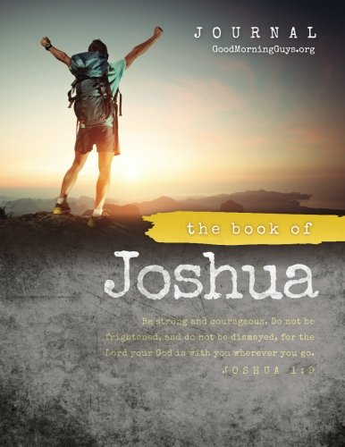 The Book of Joshua {For Guys}: One Chapter a Day