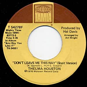 Thelma Houston - Don't Leave Me This Way (Short Version)