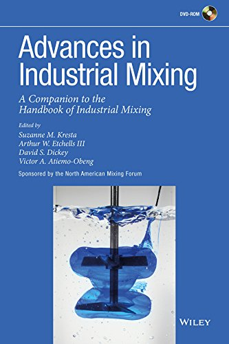 Advances in Industrial Mixing: A Companion to the Handbook of Industrial Mixing (Advance American Dictionary)