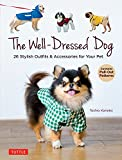 The Well-Dressed Dog: 26 Stylish Outfits