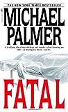 Fatal, Michael Palmer, 0553583611