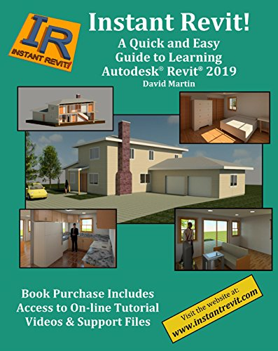 (Instant Revit!: A Quick and Easy Guide to Learning Autodesk® Revit® 2019)