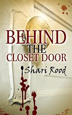 Behind the Closet Door (The Closet Door Series Book 1)