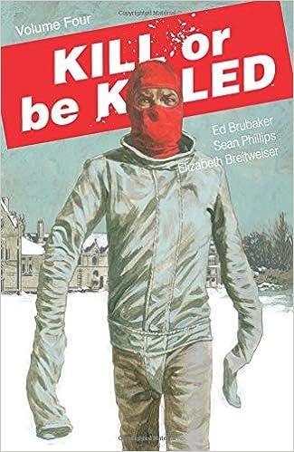 Amazon.fr - Kill or Be Killed Volume 4 - Brubaker, Ed, Phillips ...