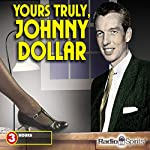 Yours Truly, Johnny Dollar | CBS Enterprises Inc.