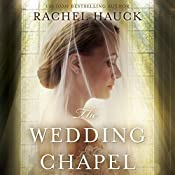 The Wedding Chapel | Rachel Hauck