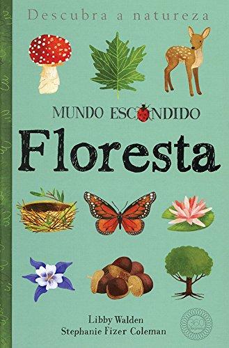 Floresta. Mundo Escondido