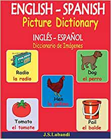 ENGLISH - SPANISH Picture Dictionary (INGLÉS - ESPAÑOL ...