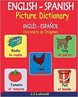 ENGLISH - SPANISH Picture Dictionary (INGLÉS - ESPAÑOL ...