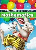SCOTT FORESMAN ADDISON WESLEY MATH 2005 STUDENT EDITION SINGLE VOLUME   GRADE 1