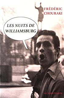 Les nuits de Williamsburg, Chouraki, Frédéric