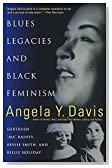 """Blues Legacies and Black Feminism: Gertrude """"Ma"""" Rainey, Bessie Smith, and Billie Holiday"""
