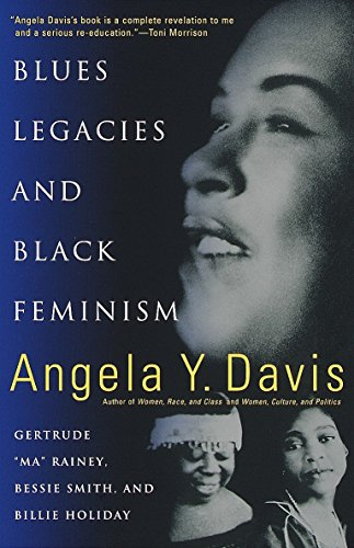"""Books : Blues Legacies and Black Feminism: Gertrude """"Ma"""" Rainey, Bessie Smith, and Billie Holiday"""