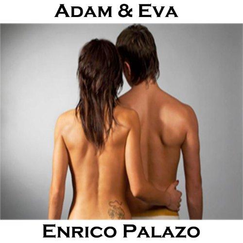 Adam eva enrico palazo mp3 downloads for Adam i eva salon