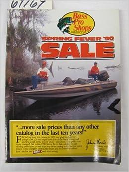 Bass Pro Shops Spring Fever 1990 Sale Catalog: Johnny Morris: Amazon