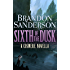 Sixth of the Dusk (Cosmere) (English Edition)