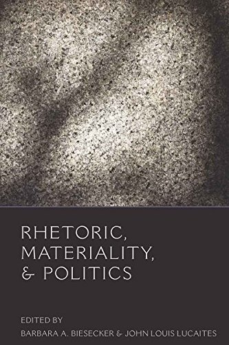 Rhetoric, Materiality, and Politics (Frontiers in Political Communication)