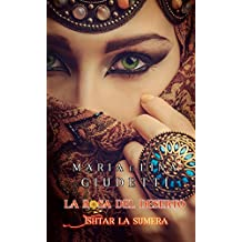 La rosa del deserto - Ishtar La Sumera (Italian Edition)