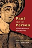 img - for Paul and the Person: Reframing Paul's Anthropology book / textbook / text book