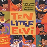 Ten Little Elvi, Laura J. Henson and Duffy Grooms, 1582461244