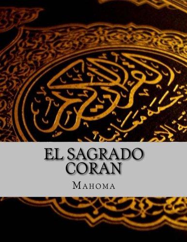El Sagrado Coran  [Mahoma] (Tapa Blanda)