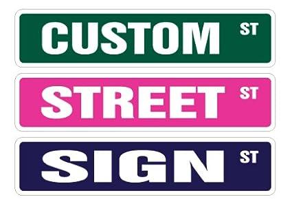 Personalized Street Signs >> Amazon Com Custom Street Sign Your Own Text Personalized Gift Kid