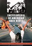 img - for Encyclopedia of American Race Riots: Greenwood Milestones in African American History Volume 2 N-Z and Primary Documents book / textbook / text book