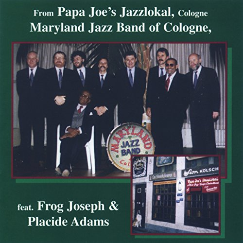 (Maryland Jazz Band of Cologne (feat. Frog Joseph & Placide Adams))