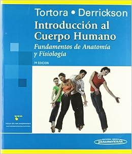 Tortora:int Cuer Hum Fun.anat Y Fis.7aed: Fundamentos De Anatomía Y Fisiología por Gerald J. Tortora epub