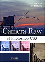 Camera Raw et Photoshop CS3
